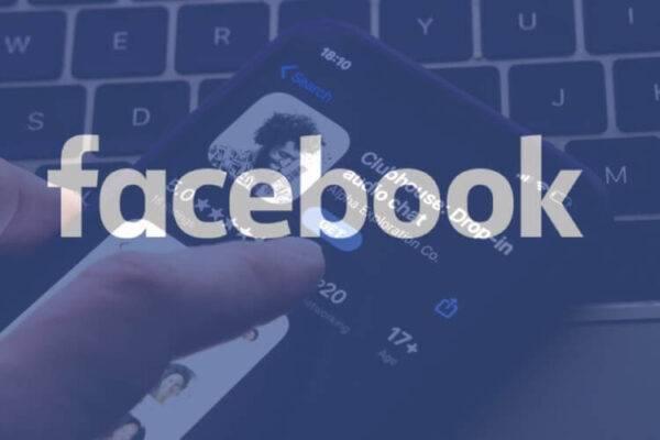 Facebook chuẩn bị cho ra mắt bản sao của Clubhouse